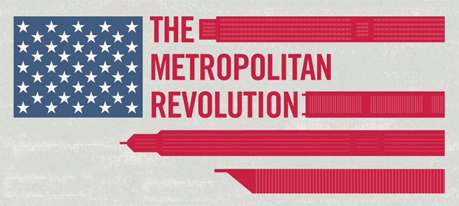 The Metro Revolution