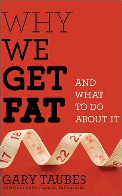 Why-We-Get-Fat-Book